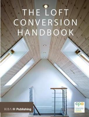 Loft Conversion Handbook - Construction Products Association
