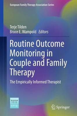 Routine Outcome Monitoring in Couple and Family Therapy - Terje Tilden