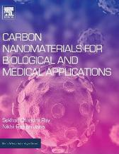 Carbon Nanomaterials for Biological and Medical Applications - Sekhar Chandra Ray Nikhil Ranjan Jana