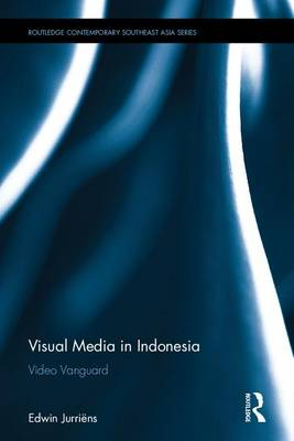 Visual Media in Indonesia - Edwin Jurriens