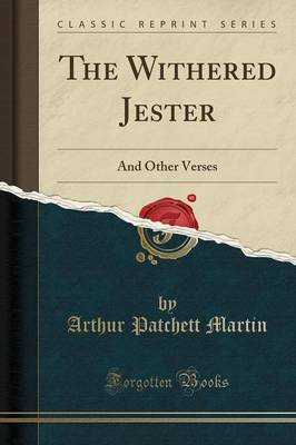The Withered Jester - Arthur Patchett Martin