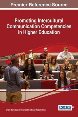 Promoting Intercultural Communication Competencies in Higher Education - Grisel Maria Garcia-Perez