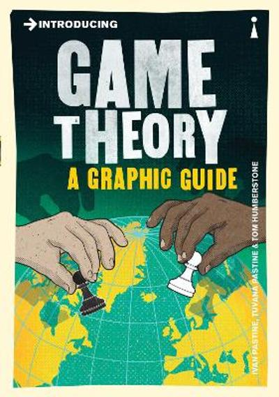 Introducing Game Theory - Ivan Pastine