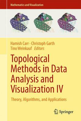 Topological Methods in Data Analysis and Visualization IV - Hamish Carr