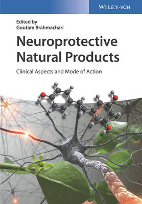 Neuroprotective Natural Products - Goutam Brahmachari