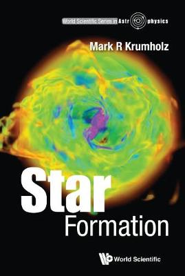 Star Formation - Mark R Krumholz