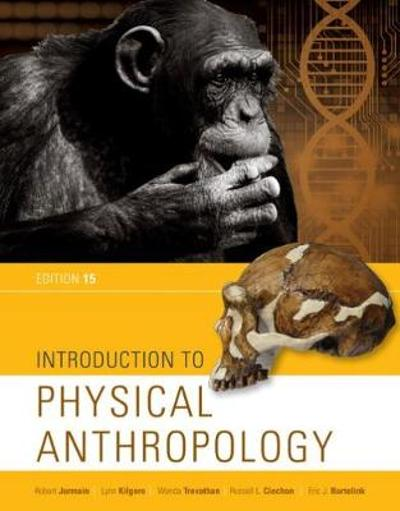 Introduction to Physical Anthropology - Wenda Trevathan