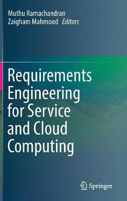 Requirements Engineering for Service and Cloud Computing - Muthu Ramachandran