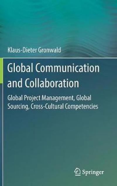 Global Communication and Collaboration - Klaus-Dieter Gronwald
