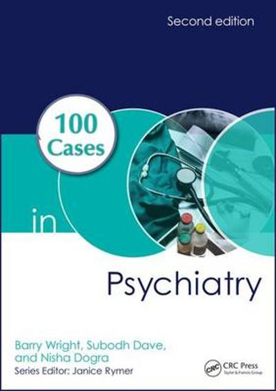 100 Cases in Psychiatry - Barry Wright