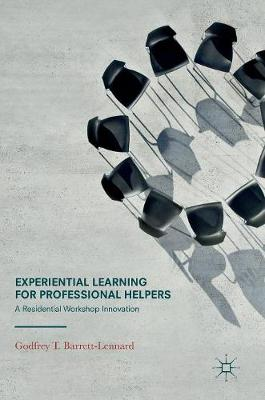 Experiential Learning for Professional Helpers - Godfrey T. Barrett-Lennard