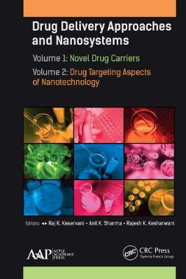 Drug Delivery Approaches and Nanosystems, Two-Volume Set - Raj K. Keservani