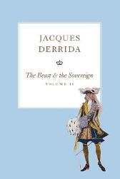 Beast and the Sovereign - Jacques Derrida Geoffrey Bennington