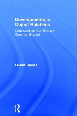 Developments in Object Relations - Lavinia Gomez