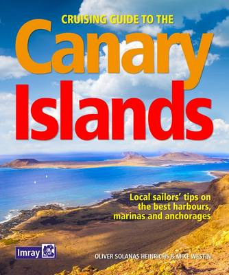 Cruising Guide to the Canary Islands - Oliver Solanas Heinrichs