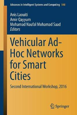 Vehicular Ad-Hoc Networks for Smart Cities - Anis Laouiti