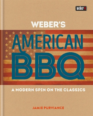 Weber's American Barbecue - Jamie Purviance