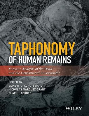 Taphonomy of Human Remains - Eline M. J. Schotsmans