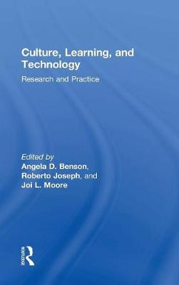 Culture, Learning and Technology - Angela D. Benson