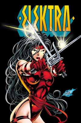 Elektra By Peter Milligan, Larry Hama & Mike Deodato Jr.: The Complete Collection - Larry Hama