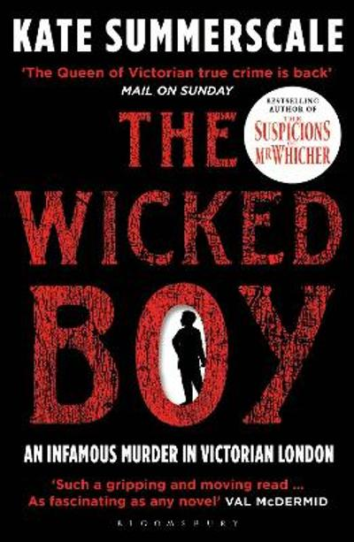 The Wicked Boy - Kate Summerscale