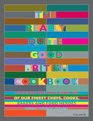 The Really Quite Good British Cookbook - William Sitwell