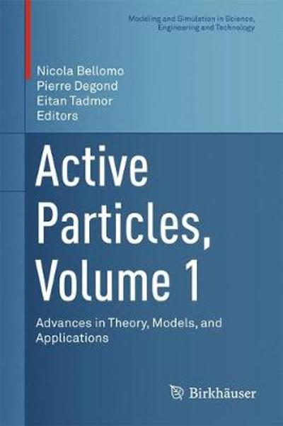 Active Particles, Volume 1 - Nicola Bellomo