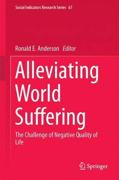 Alleviating World Suffering - Ronald E. Anderson
