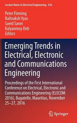 Emerging Trends in Electrical, Electronic and Communications Engineering - Saeid Sanei