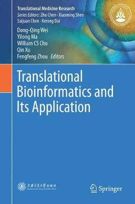 Translational Bioinformatics and Its Application - Dong-Qing Wei