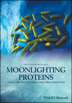 Moonlighting Proteins - Brian Henderson