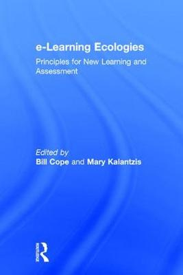e-Learning Ecologies - Bill Cope