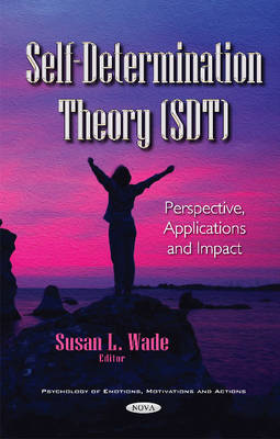 Self-Determination Theory (SDT) - Susan L Wade