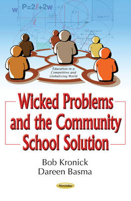 Wicked Problems & the Community School Solution - Robert F Kronick