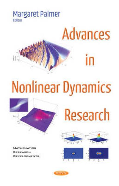Advances in Nonlinear Dynamics Research - Margaret Palmer