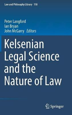 Kelsenian Legal Science and the Nature of Law - Peter Langford