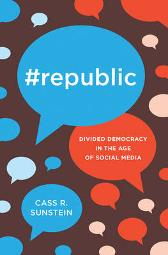 #Republic - Cass R. Sunstein Cass R. Sunstein