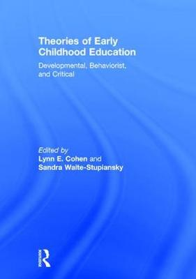 Theories of Early Childhood Education - Lynn E. Cohen