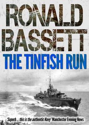 The Tinfish Run - Ronald Bassett