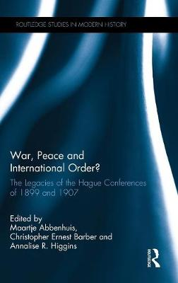 War, Peace and International Order? - Maartje M. Abbenhuis