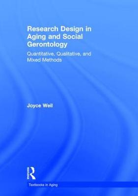 Research Design in Aging and Social Gerontology - Joyce Weil