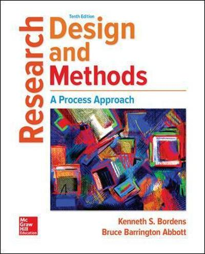 Research Design and Methods: A Process Approach - Kenneth Bordens