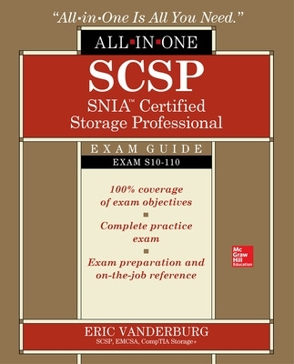 SCSP SNIA Certified Storage Professional All-in-One Exam Guide (Exam S10-110) - Eric Vanderburg