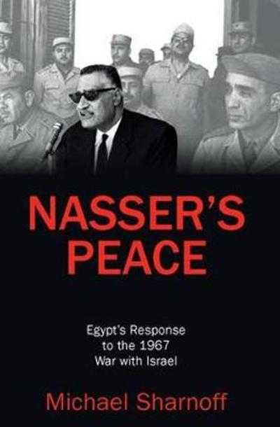 Nasser's Peace - Michael Sharnoff