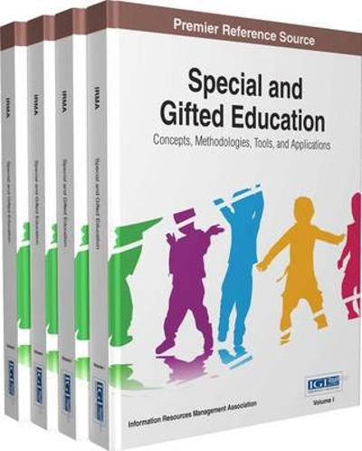 Special and Gifted Education - Information Resources Management Association