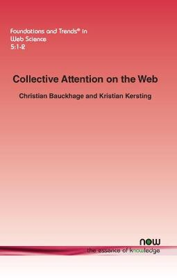 Collective Attention on the Web - Christian Bauckhage
