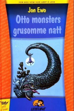 Otto monsters grusomme natt - Jon Ewo