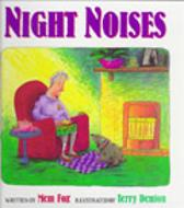 Night Noises - Mem Fox Terry Denton
