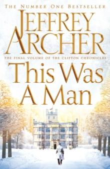 This was a man - Jeffrey Archer