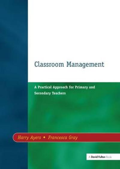 Classroom Management - Harry Ayers